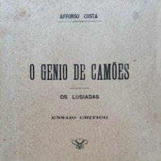 Libros antiguos: AFFONSO COSTA, EL GENIO DE CAMÕES. LOS LUSIADAS, UN ENSAYO CRÍTICO, 1921. Lote 236003590
