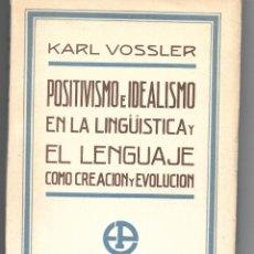 Libros antiguos: TEORÍAS LINGÜÍSTICAS, UN CLÁSICO DE KARL VOSSLER. Lote 236009450