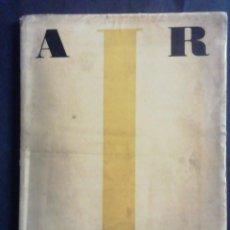 Libros antiguos: ARTE. REVISTA DE LA SOCIEDAD DE ARTISTAS IBÉRICOS. AÑO I NUM 1. DIRECTOR: MANUEL ABRIL. MADRID, 1932. Lote 236308005