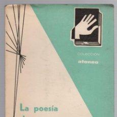 Libros antiguos: LA POESIA DE LEOPOLDO PANERO. COLECCION ATENEO. JOSE GARCIA NIETO. 1963. Lote 236344145