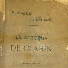 Libros antiguos: MARTINGALAS DE MARTINETE: LA AUTOPSIA DE CLARÍN.. Lote 236788745