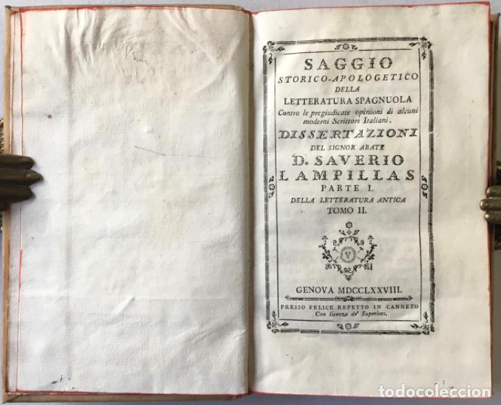 Libros antiguos: SAGGIO STORICO-APOLOGETICO DELLA LETTERATURA SPAGNUOLA. Contro le pregiudicate opinioni di alcuni... - Foto 6 - 238410415