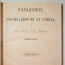 Libros antiguos: LÓPEZ PELEGRÍN, DON SANTOS (ABENAMAR) - PANLEXICO, VOCABULARIO DE LA FÁBULA - MADRID 1845 - 1ª EDICI. Lote 239433925