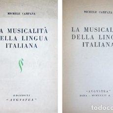 Livres anciens: CAMPANA, MICHELE. LA MUSICALITÀ DELLA LINGUA ITALIANA. 1934.. Lote 243587415
