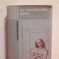 Libros antiguos: JOHN BOSWELL: LA MISERICORDIA AJENA / MUY RARO / (MUCHNIK, 1ª EDICIÓN 1999) TAPA DURA.. Lote 243760480