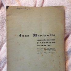 Libros antiguos: AMERICANISMO Y CUBANISMO LITERARIO, DE JUAN MARINELLO. DEDICADO. LA HABANA 1932. Lote 244614930