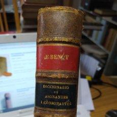 Libros antiguos: DICCIONARIO DE ASONANTES Y CONSONANTES, BENOT, EDUARDO. EDITOR: JUAN MUÑOZ SÁNCHEZ, MADRID. 1893. Lote 245054140