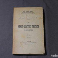 Libros antiguos: LES VINGT-QUATRE THÈSES THOMISTES. R. P. ÉDOUARD HUGON. TEXTO EN FRANCÉS. INTONSO.. Lote 245217345
