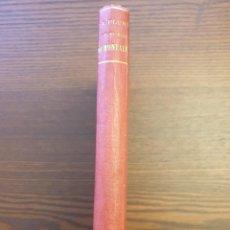 Libros antiguos: LA PLUMA DE FUEGO DE JUAN MONTALVO SUS MEJORES PROSAS. Lote 248195240