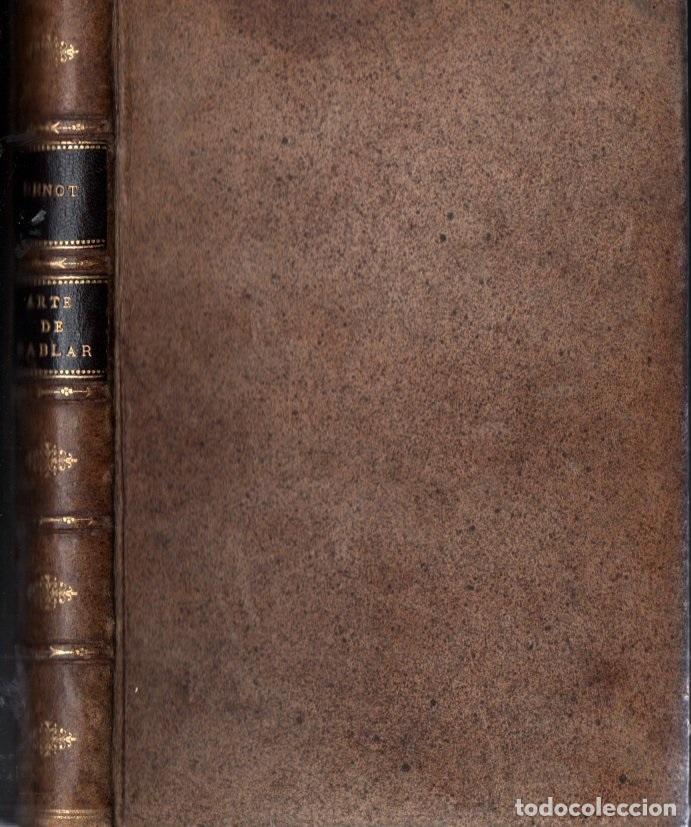 BENOT : ARTE DE HABLAR - GRAMÁTICA FILOSÓFICA DE LA LENGUA CASTELLANA (HERNANDO, 1910) (Libros antiguos (hasta 1936), raros y curiosos - Literatura - Ensayo)