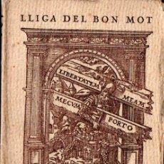 Libros antiguos: IVON L'ESCOP : LLIGA DEL BON MOT - LA PARAULA (POLIGLOTA, 1921) SIGNAT PER L'AUTOR - EN CATALÀ. Lote 249111815