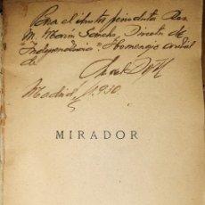 Libros antiguos: ULTRAÍSMO. DOTOR Y MUNICIO.MIRADOR DE LAS LETRAS Y EL ARTE EN ESPAÑA ENTRE 1924 Y 1929. DEDICATORIA.. Lote 253566530