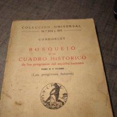 Libros antiguos: LIBRO CONDORCET BOSQUEJO CUADRO HISTORICO PROGRESOS ESPIRITU HUMANO 1921. Lote 254997145