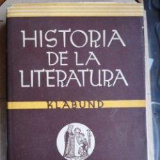 Libros antiguos: KLABUND. HISTORIA DE LA LITERATURA. LABOR, BARCELONA, 1937. Lote 255312965