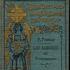 Libros antiguos: LOS ERRORES DEL PROTESTANTISMO. Lote 255355205