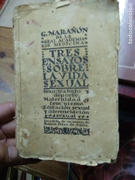 TRES ENSAYOS SOBRE LA VIDA SEXUAL, G. MARAÑÓN. 1928. L.16184-1190 (Libros antiguos (hasta 1936), raros y curiosos - Literatura - Ensayo)