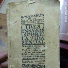 Libros antiguos: TRES ENSAYOS SOBRE LA VIDA SEXUAL, G. MARAÑÓN. 1928. L.16184-1190. Lote 257284845