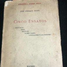 Libros antiguos: CINCO ENSAYOS. MONTALVO. ARIEL. BOLÍVAR. RUBÉN DARÍO. LIBERALISMO Y JACOBINISMO. JOSÉ ENRIQUE RODÓ. Lote 257499910