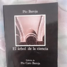 Libros antiguos: EL ÁRBOL DE LA CIENCIA - PIO BAROJA. Lote 257551790