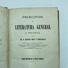 Libros antiguos: MANUEL MILÁ Y FONTANALS. PRINCIPIOS DE LITERATURA GENERAL Y ESPAÑOLA. 1873. Lote 257656290