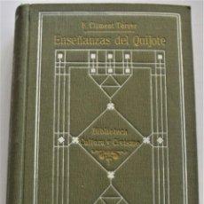 Libros antiguos: ENSEÑANZAS DEL QUIJOTE - F. CLIMENT TERRER - BIBLIOTECA CULTURA Y CIVISMO - LIBRERÍA PARERA 1916. Lote 261615015