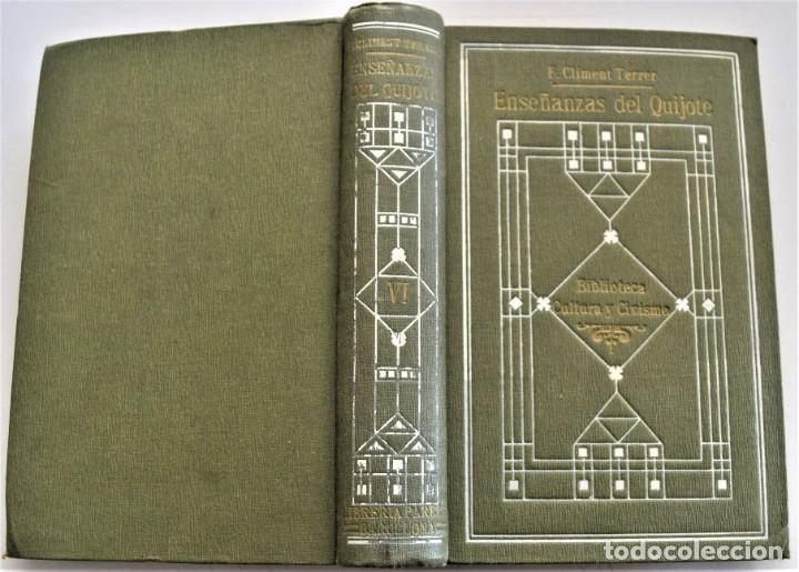 Libros antiguos: ENSEÑANZAS DEL QUIJOTE - F. CLIMENT TERRER - BIBLIOTECA CULTURA Y CIVISMO - LIBRERÍA PARERA 1916 - Foto 2 - 261615015