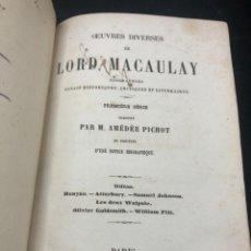 Libros antiguos: OEUVRES DIVERSES DE LORD MACAULAY, 2 TOMES. 1860 HACHETTE PARIS. ESSAIS HISTORIQUES... EN FRANCÉS.. Lote 262839285