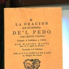 Libros antiguos: LA ORACIÓN EN DEFENSA DEL PEDO. FASCÍMIL. ORIGINAL DE 1776. Lote 263629370