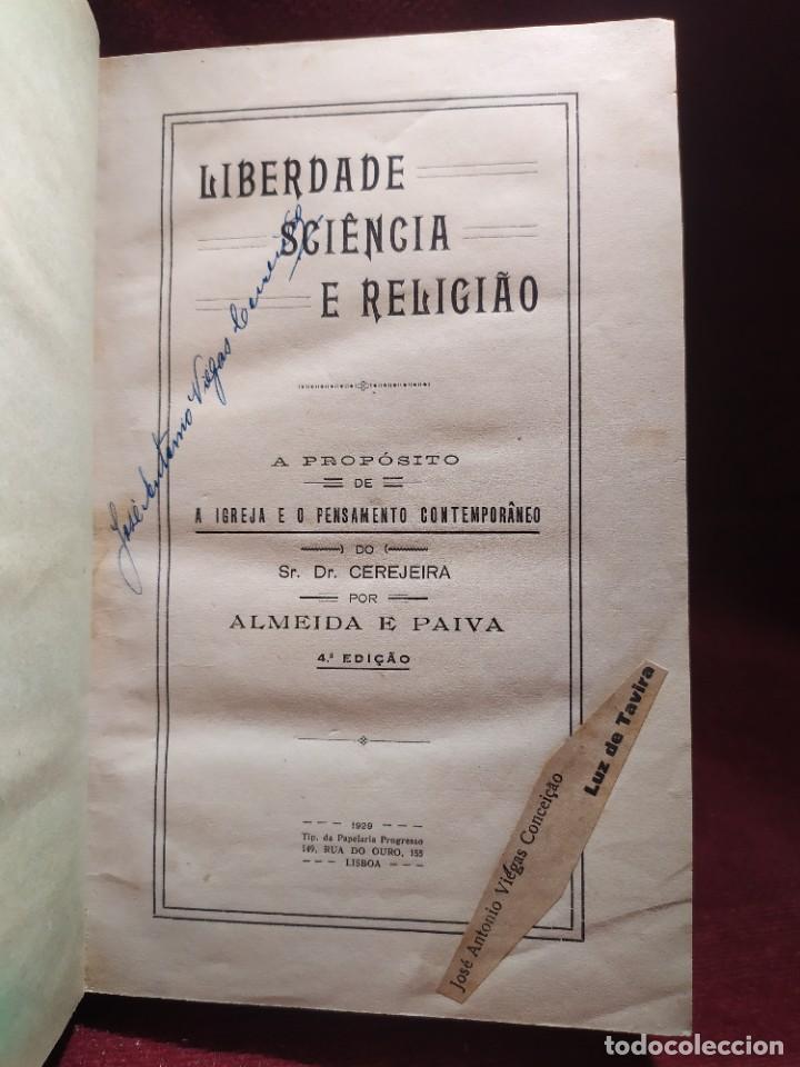 1929. LIBERTAD, CIENCIA Y RELIGIÓN. ALMEIDA E PAIVA. (Libros antiguos (hasta 1936), raros y curiosos - Literatura - Ensayo)