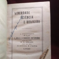 Libros antiguos: 1929. LIBERTAD, CIENCIA Y RELIGIÓN. ALMEIDA E PAIVA.. Lote 264420644