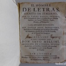 Libros antiguos: LIBRERIA GHOTICA. DANIEL BARTOLI. EL HOMBRE DE LETRAS. JUAN SOLIS 1744. PERGAMINO.. Lote 264815949