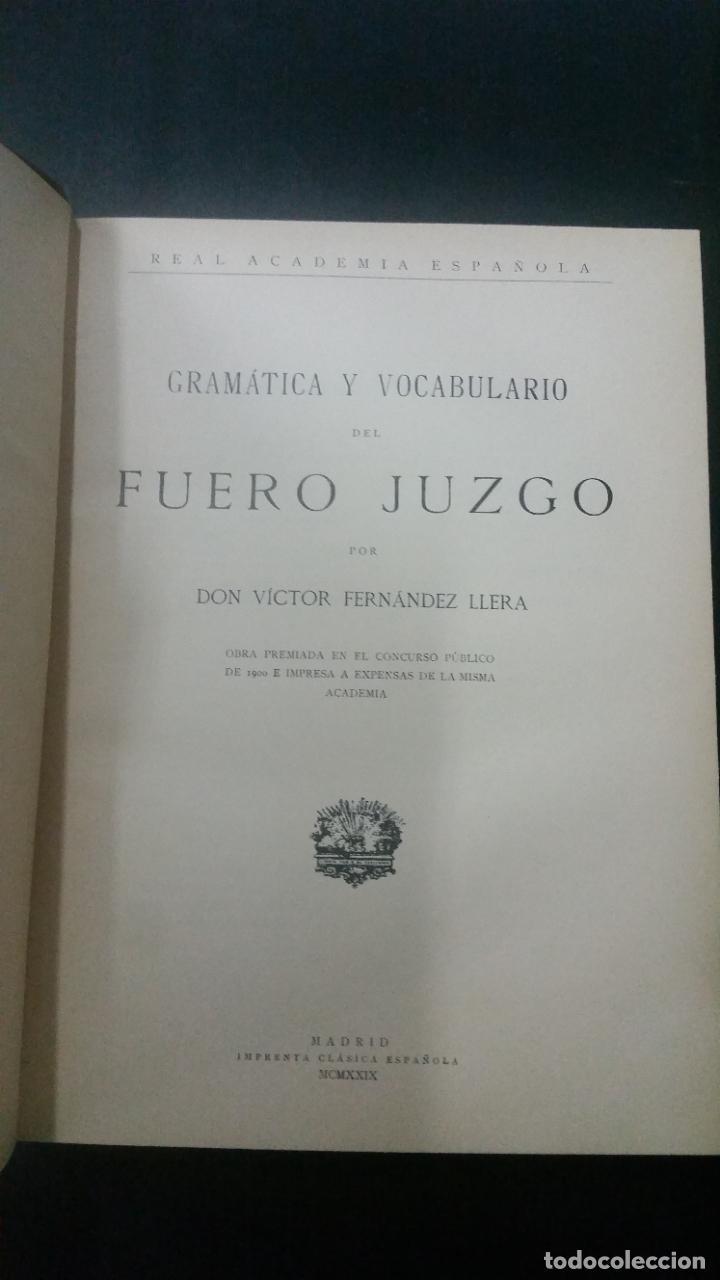 Libros antiguos: 1929 - FERNÁNDEZ LLERA - Gramática y vocabulario del Fuero Juzgo - Foto 2 - 266309558