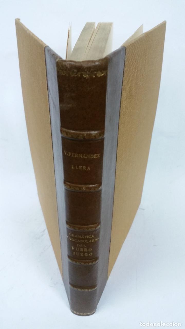 1929 - FERNÁNDEZ LLERA - GRAMÁTICA Y VOCABULARIO DEL FUERO JUZGO (Libros antiguos (hasta 1936), raros y curiosos - Literatura - Ensayo)