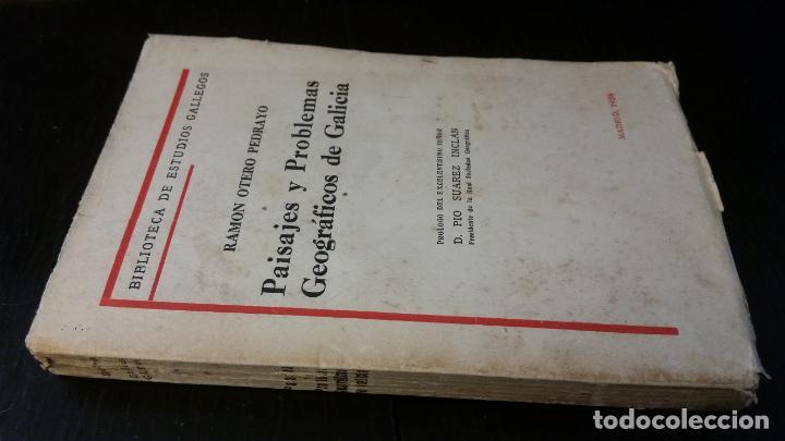1928 - OTERO PEDRAYO - PAISAJES Y PROBLEMAS GEOGRÁFICOS DE GALICIA - DEDICADO (Libros antiguos (hasta 1936), raros y curiosos - Literatura - Ensayo)