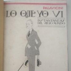 Libros antiguos: LO QUE YO VI. FELIX PALAVICINI. Lote 268882409