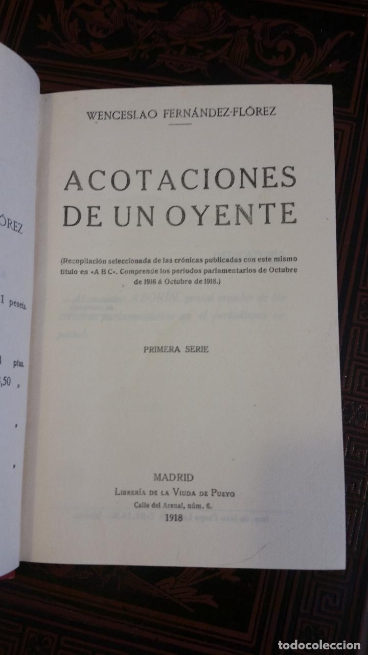 Libros antiguos: 1918 - W. FERNÁNDEZ FLÓREZ - Acotaciones de un oyente. Primera serie - 1ª ED., DEDICADO - Foto 3 - 269229433