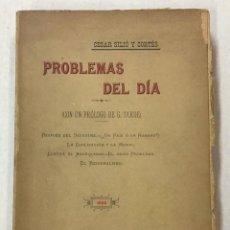 Libros antiguos: PROBLEMAS DEL DÍA. - SILIÓ Y CORTÉS, CÉSAR.. Lote 123248487