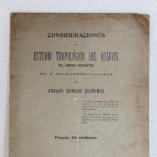 Libros antiguos: CONSIDERACIONES AL ESTUDIO TROPOLÓGICO DEL QUIJOTE DE BALDOMERO VILLEGAS POR UBALDO ROMERO. 1904. Lote 270868903