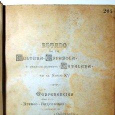 Libros antiguos: (JOSEP IXART, RAIMON CASELLAS, ETC. - ESTADO DE LA CULTURA ESPAÑOLA Y PARTICULARMENTE LA CATALANA EN. Lote 270898928
