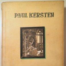 Libros antiguos: KERSTEN, PAUL - DER EXAKTE BUCHEINBAND - DÜSSELDORF 1909 - MUY ILUSTRADO. Lote 270899168