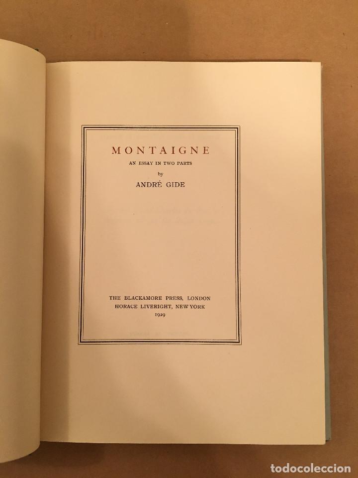 MONTAIGNE ANDRE GIDE BLACKMORE PRESS FIRMADO PREMIO NOBEL GAY HOMOSEXUAL PRIMERA EDICION (Libros antiguos (hasta 1936), raros y curiosos - Literatura - Ensayo)