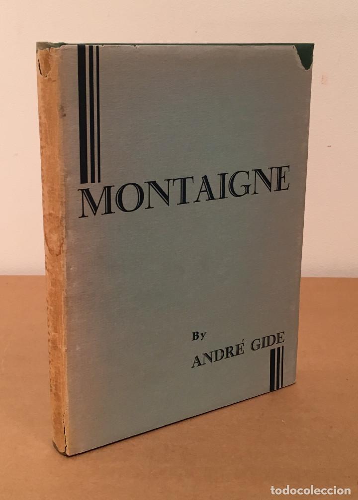 Libros antiguos: MONTAIGNE ANDRE GIDE BLACKMORE PRESS FIRMADO PREMIO NOBEL GAY HOMOSEXUAL PRIMERA EDICION - Foto 4 - 271040888