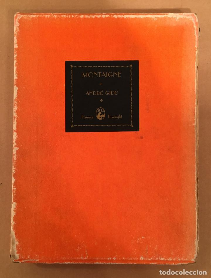 Libros antiguos: MONTAIGNE ANDRE GIDE BLACKMORE PRESS FIRMADO PREMIO NOBEL GAY HOMOSEXUAL PRIMERA EDICION - Foto 6 - 271040888