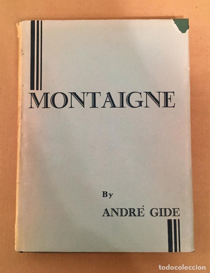 Libros antiguos: MONTAIGNE ANDRE GIDE BLACKMORE PRESS FIRMADO PREMIO NOBEL GAY HOMOSEXUAL PRIMERA EDICION - Foto 7 - 271040888