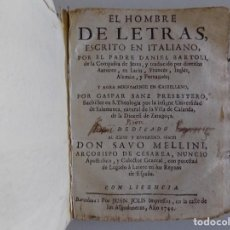 Libros antiguos: LIBRERIA GHOTICA. DANIEL BARTOLI. EL HOMBRE DE LETRAS. JUAN SOLIS 1744. PERGAMINO.. Lote 271136448