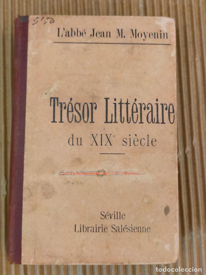 TRESOR LITTERAIRE (Libros antiguos (hasta 1936), raros y curiosos - Literatura - Ensayo)