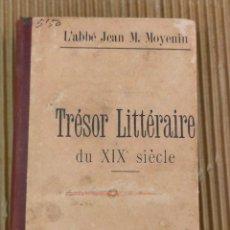 Libros antiguos: TRESOR LITTERAIRE. Lote 271145698