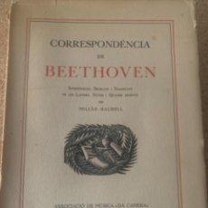 Libros antiguos: CORRESPONDENCIA DE BEETHOVEN, BARCELONA 1928 (BOLS, 8). Lote 272998838