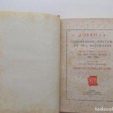 Libros antiguos: LIBRERIA GHOTICA. RODRIGUEZ MARIN. ZORRILLA.COMENTADOR PÓSTUMO DE SUS BIÓGRAFOS. 1934.. Lote 273363528