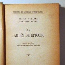 Libros antiguos: FRANCE, ANATOLIO - EL JARDÍN DE EPICURO - BARCELONA C. 1905. Lote 275532043